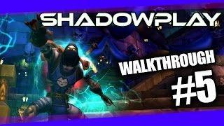Shadowplay 3v3 Arena Walkthrough #5 | 6.2.2