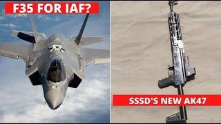 F-35 for India even possible? | 5 Rafale 27 july | SSSD AK47 new kit | SPICE2000