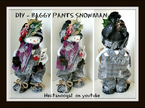 diy - NO SEW-  baggy pants  FROSTY SNOWMAN christmas figure decoration, RECYCLE project.