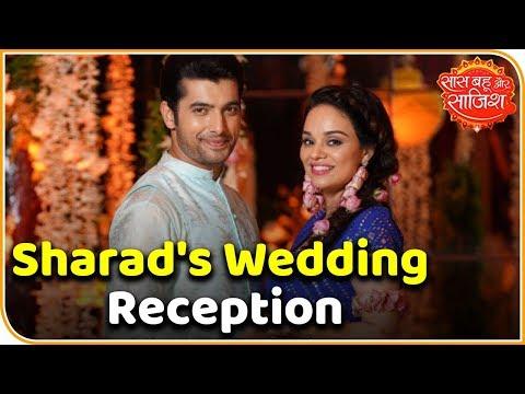 Visuals Of Sharad Malhotra's Wedding Reception   Saas Bahu Aur Saazish