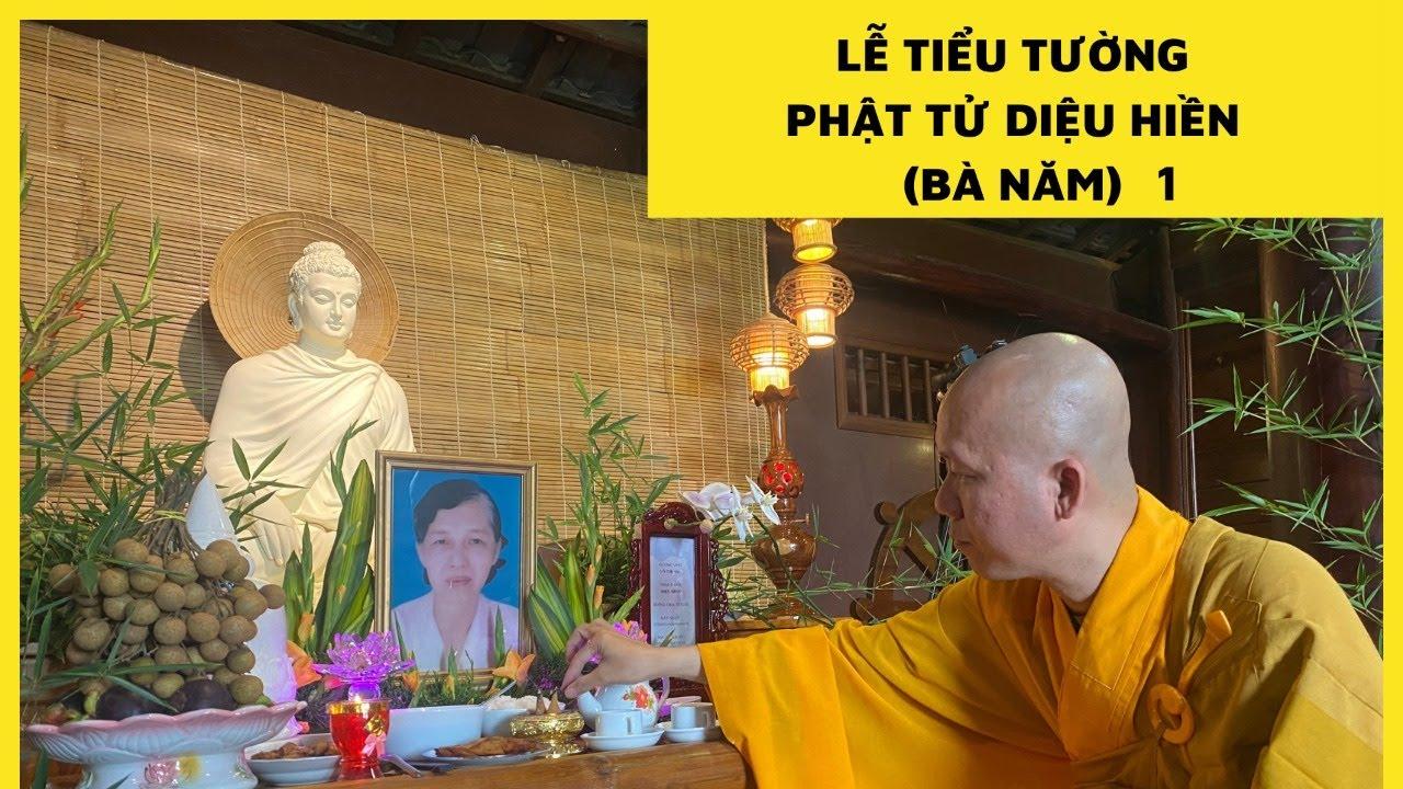 Lễ Tiểu Tường Phật Tử Diệu Hiền ( Bà Năm ) 1