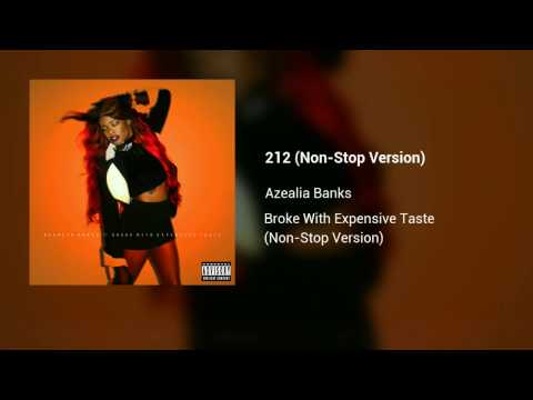 Azealia Banks - Broke With Expensive Taste (Non-Stop Version) [Explicit]