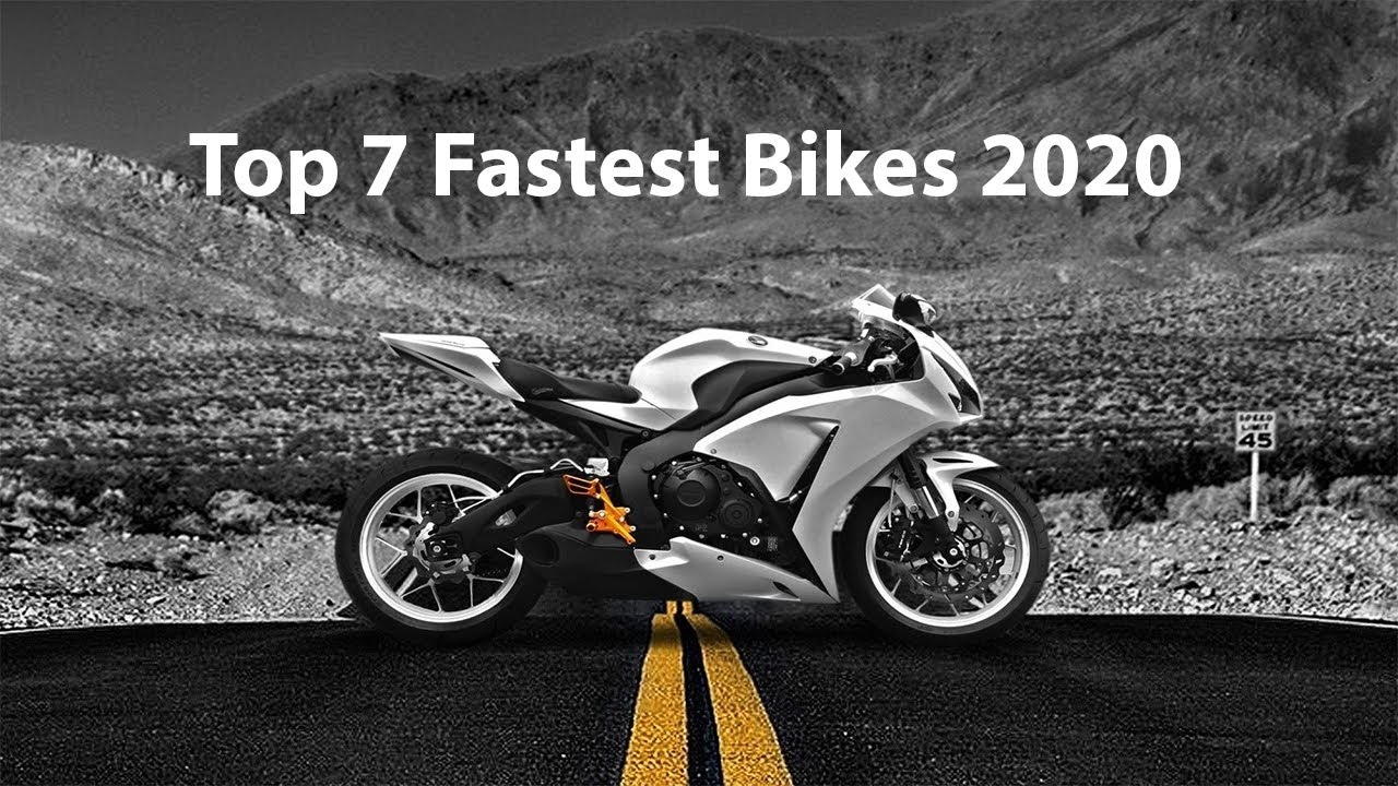 Top 7 Fastest Bikes In The World 2020 (With their Videos)