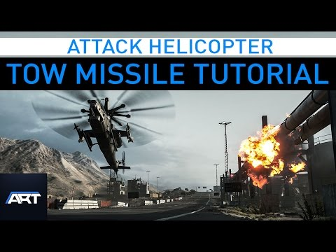 BF4 | Attack Helicopter Tow Missile Guide