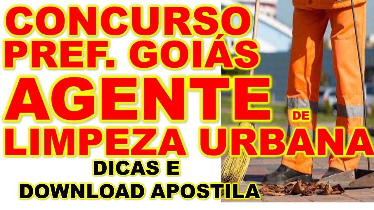 Concurso Prefeitura de Goiás 2020 Agente de Limpeza Urbana MELHOR DICA banca UFG + DOWNLOAD APOSTILA