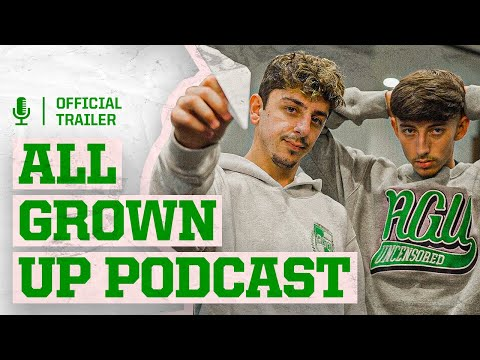 All Grown Up Podcast | The Official Trailer