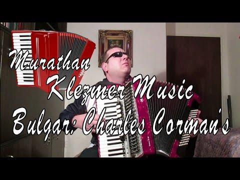 Klezmer Music: Bulgar, Charles Corman's