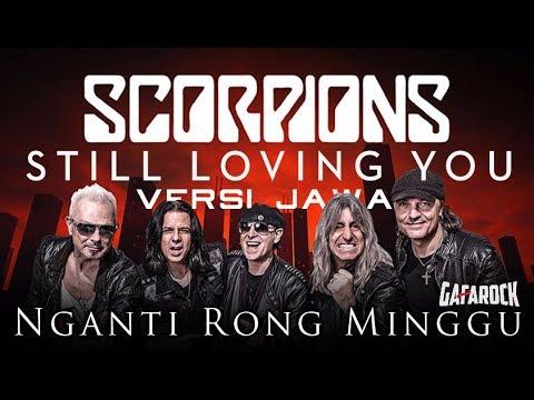 SCORPION Still Loving You VERSI JAWA ( Nganti Rong Minggu ) Gafarock