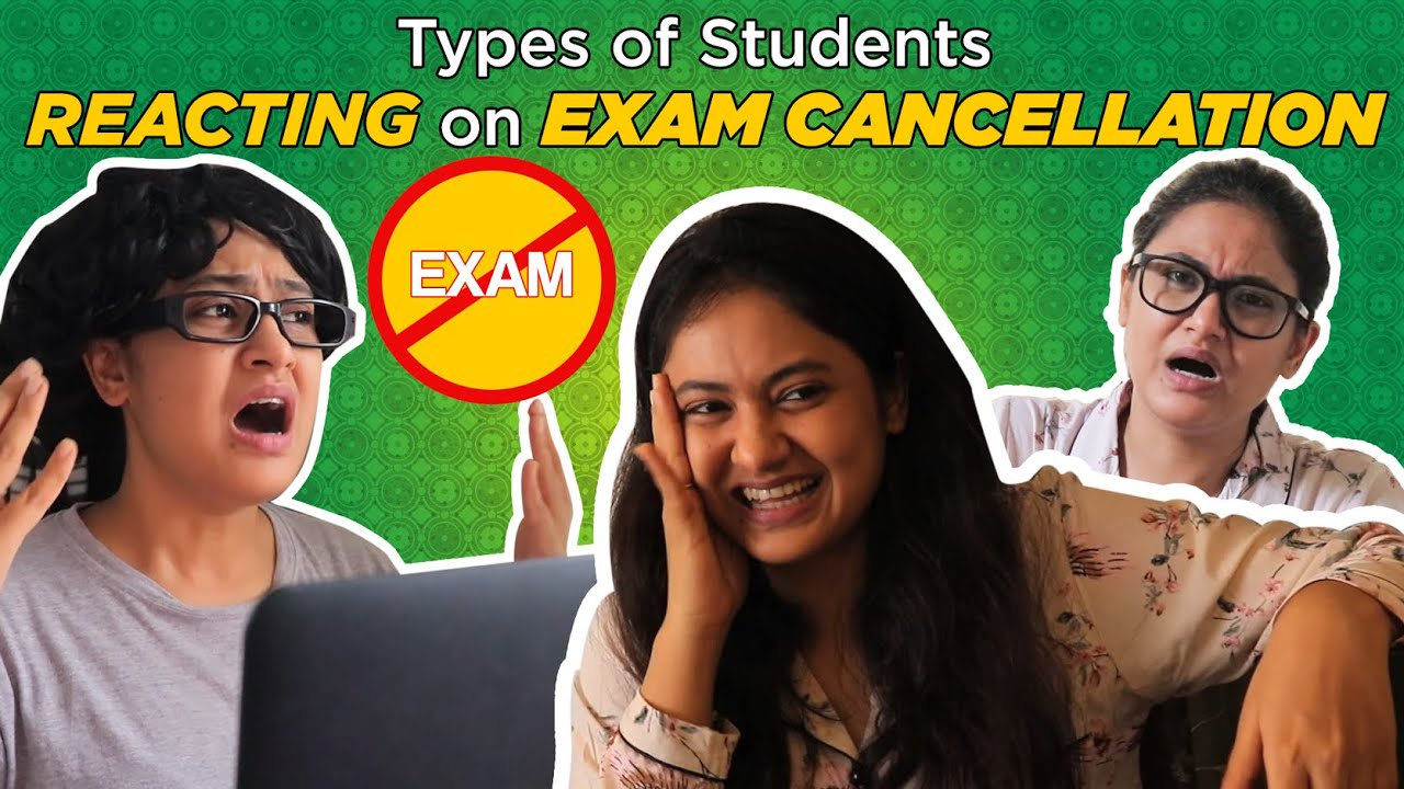 Types Of Students Reacting On Exam Cancellation // Captain Nick