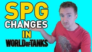 SPG Changes in World of Tanks!