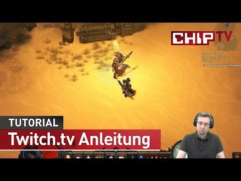 Twitch.tv - einfach selber streamen - Tutorial deutsch | CHIP
