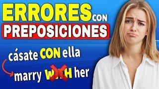 NO COMETAS ESTOS ERRORES!   Preposiciones en inglés