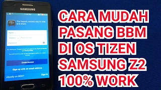 INSTALL BBM DI OS TIZEN (SAMSUNG Z2) 100% SUKSES