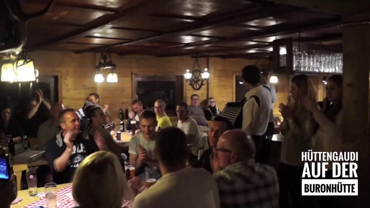 Huttengaudi Auf Der Buronhutte Youtube