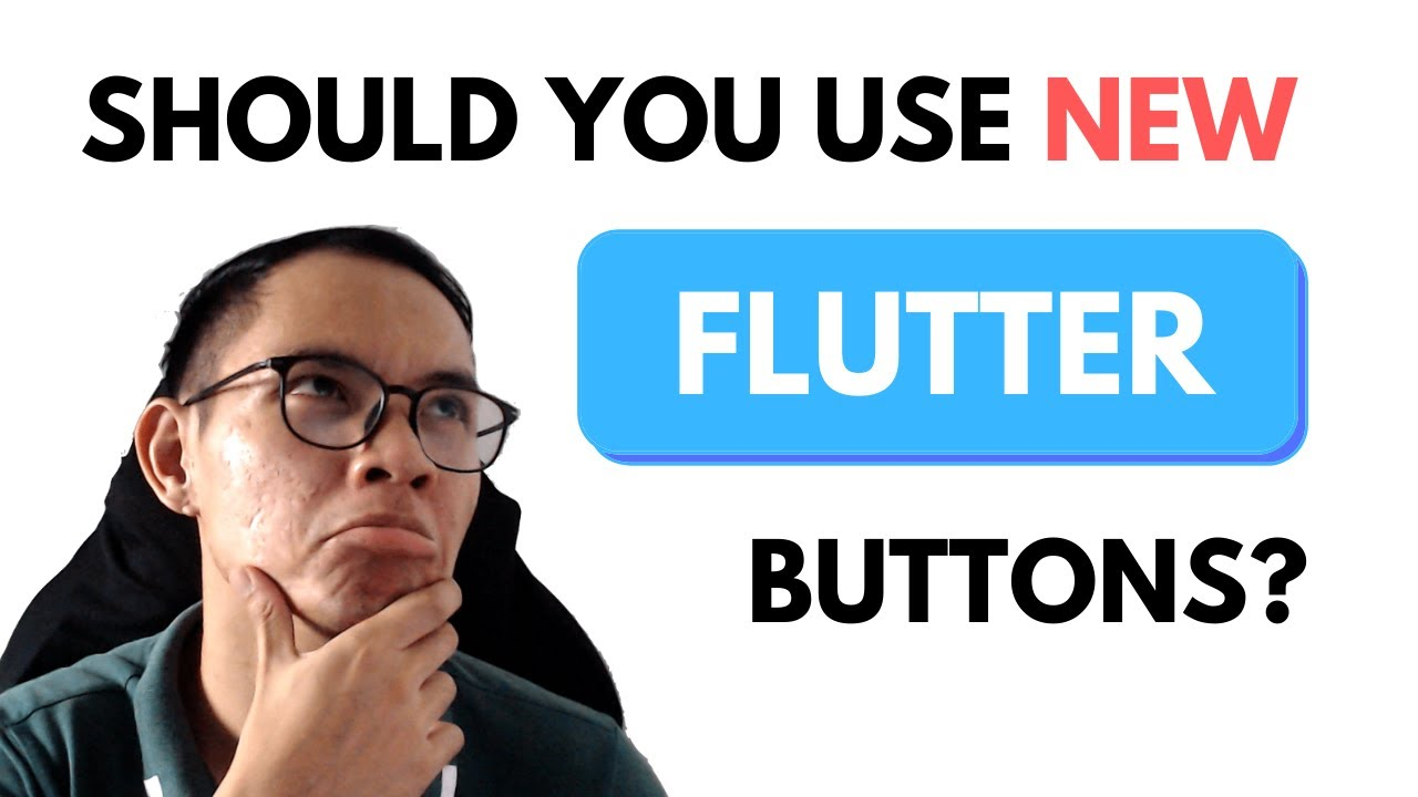 Should you use the new Flutter buttons?