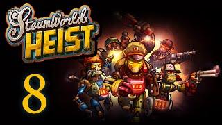 SteamWorld Heist - Прохождение игры на русском [#8]   PC