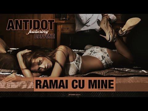 Antidot feat. DaffOne - Ramai cu mine