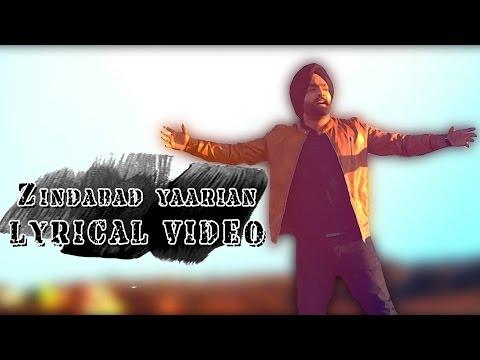 zindabad-yaarian-●-lyrical-video-●-ammy-virk-●-new-punjabi-songs-2016-●-lokdhun
