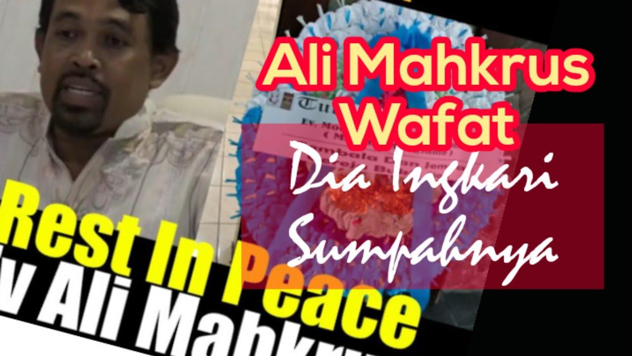 Download Ali Mahkrus Meninggal Dunia . Dia Ingkari Sumpah Terakhirnya