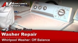 Whirlpool Washer Repair & Diagnostic  - Off Balance load in spin cycle - Sears  WTW5600SQ0
