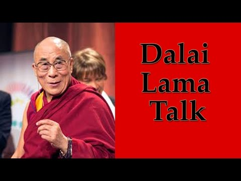 Dalai Lama Talk  - The Ultimate Source Of Happiness, Joyfulness and Peace Of Mind – Full Video