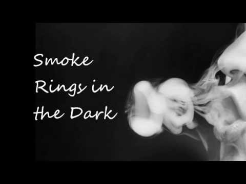 Smoke Rings in the Dark (sung by Rick Fannin)