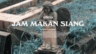 Hindia - Jam Makan Siang ft. Matter Mos (Official Video)