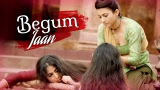 Begum Jaan Movie - Vidya Balan | Gauhar Khan | Naseeruddin Shah - MOVIE First Look