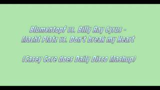 Blumentopf vs. Billy Ray Cyrus - Macht Platz vs. Don