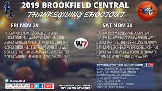W7LIVE GBB - Brookfield Central Thanksgiving Shootout