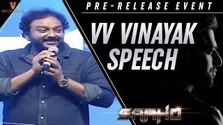 VV Vinayak Speech | Saaho Pre Release Event | Prabhas | Shraddha Kapoor | Sujeeth | UV Creations