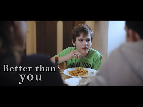 Better Than You - Life Lesson For Parents