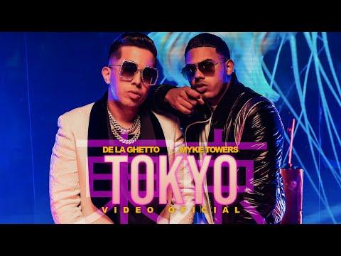 De La Ghetto & Myke Towers – Tokyo