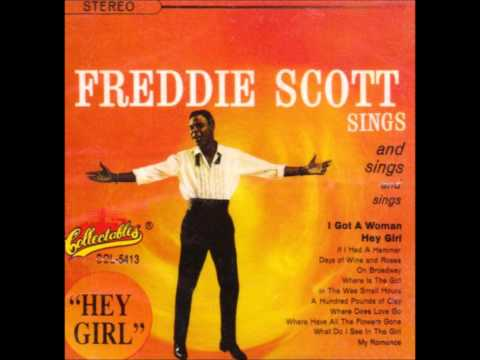 Freddie Scott On Broadway If I Had A Hammer