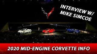 2020 Mid-Engine Chevrolet Corvette Stingray Info - Interview with Mike Simcoe