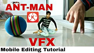 TUTORIAL ANT MAN VFX | KINEMASTER TUTORIAL | ANDROID VIDEO EDITING