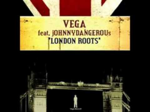 Vega feat Johnny Dangerous - London Roots (Soul Heaven Mix)