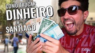 Câmbio no Chile: onde trocar dinheiro em Santiago? (com cotação)