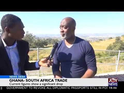 Ghana-South Africa Trade - Business Desk on Joy News (25-5-17)
