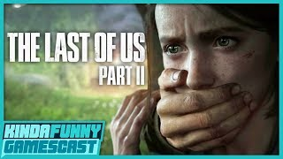 Greg Miller Played The Last of Us 2! - Kinda Funny Gamescast Ep. 240