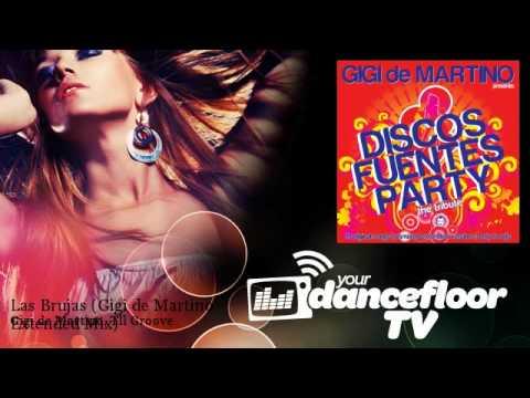 Gigi de Martino, Tll Groove - Las Brujas - Gigi de Martino Extended Mix
