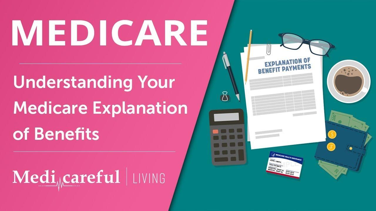Understanding Your Medicare Explanation of Benefits