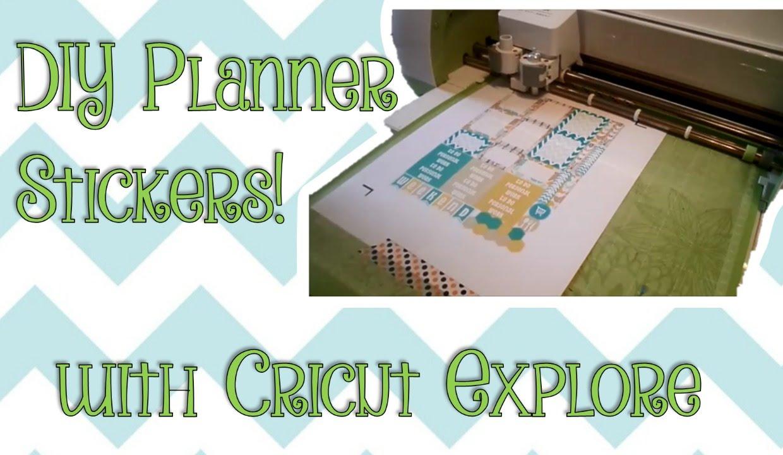 DIY- Planner Stickers using the Cricut Explore!