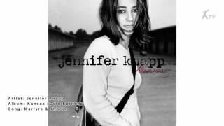Watch Jennifer Knapp Martyrs And Thieves video