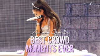 Ariana Grande | Best Crowd Moments Ever 2018!