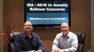 IRA - 401k to Annuity Rollover Concerns