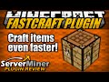 How to craft items faster in Minecraft with FASTCRAFT Plugin
