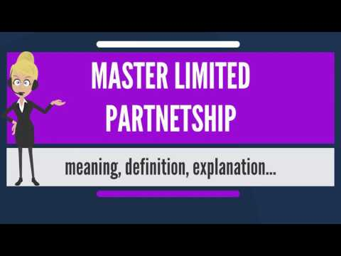 What is MASTER LIMITED PARTNERSHIP? What does MASTER LIMITED PARTNERSHIP mean?