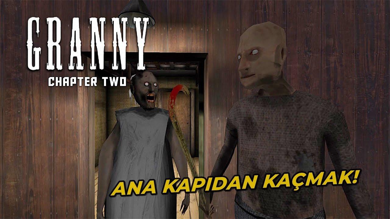 Granny Chapter Two 2 Son Ana Kapidan Kacis Youtube