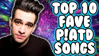 Top 10 favorite panic! at the disco songs